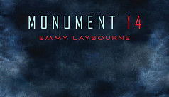 Monument 14 by Emmy Laybourne