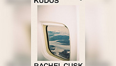 Nicholas Lezard's Choice: 'Kudos' by Rachel Cusk
