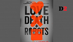 'Love, Death & Robots,' the animated...