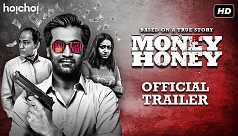 'Money Honey' drops official trailer