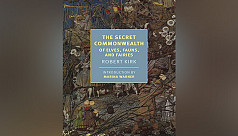 'The Secret Commonwealth of Elves, Fauns, and Fairies', by Robert Kirk, introduced by Marina Warner